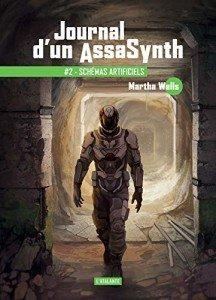 journal-d-un-assasynth-tome-2-schemas-artificiels-1217488