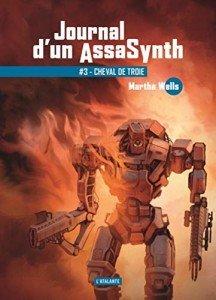 journal-d-un-assasynth-tome-3-cheval-de-troie-1217489